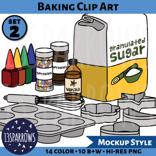 A product preview for the mockup style Baking Clip Art, Set 2 collection showing illustrations of a bag of granulated sugar, 4 squeeze bottles of liquid food color, 2 containers of sprinkles, a bottle of vanilla extract, a metal whisk, 4 cookie cutters, and a muffin tin. 7+ color, 7+ B+W, hi-res PNG. 13sparrows.