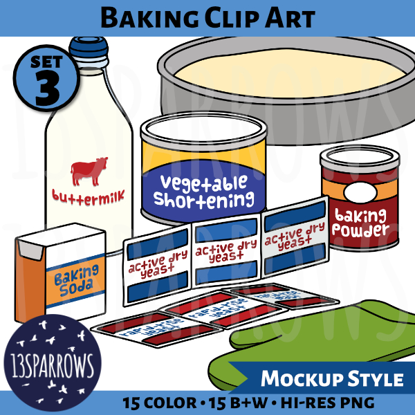 A product preview for the mockup style Baking Clip Art, Set 2 collection showing illustrations of a cake pan with batter, a canister of vegetable shortening, a canister of baking powder, a bottle of buttermilk, packets of active dry yeast and rapid-rise yeast, a box of baking soda, and a green oven mitt.